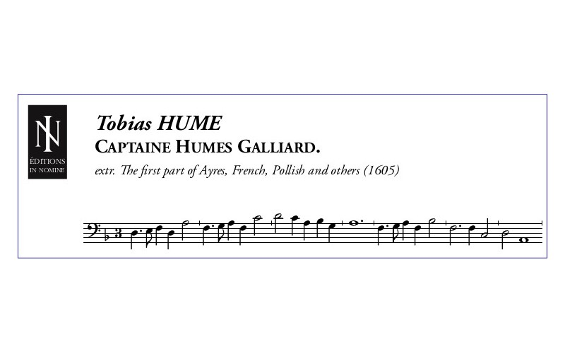 Tobias HUME - Captaine Humes Galliard